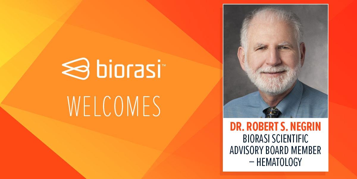 Biorasi Welcomes Robert S Negrin